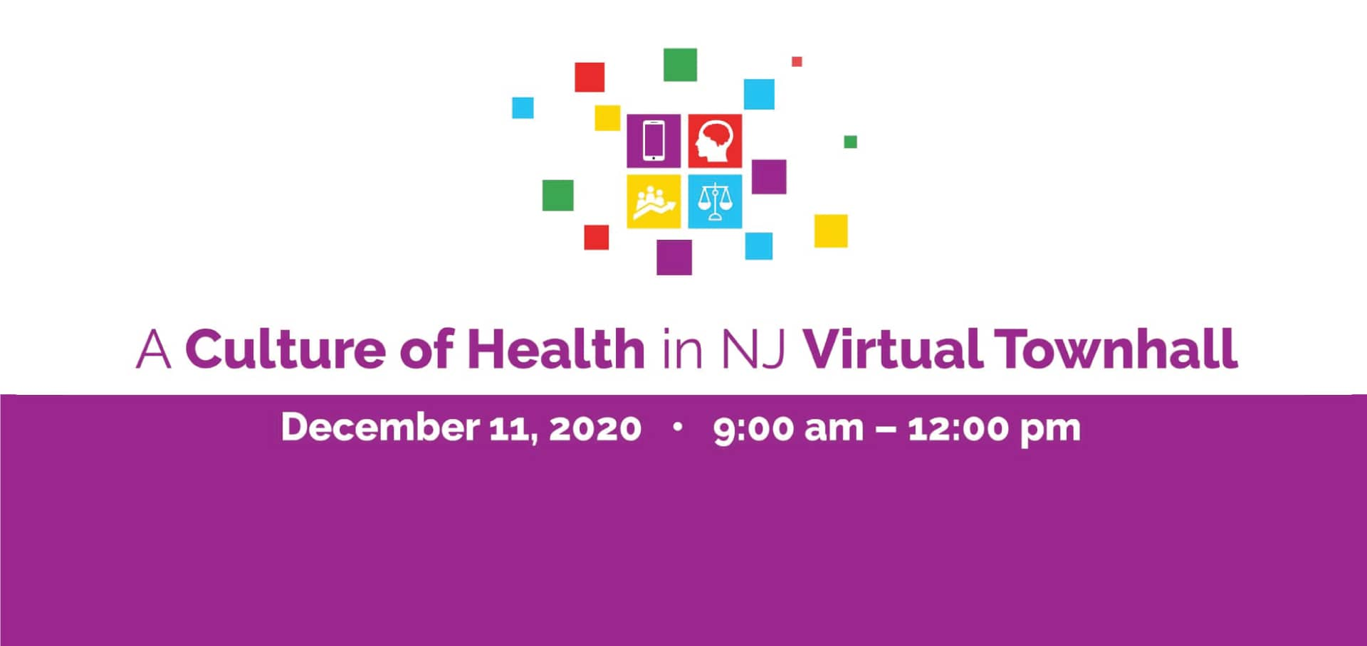 The Culture of Health Virtual Townhall